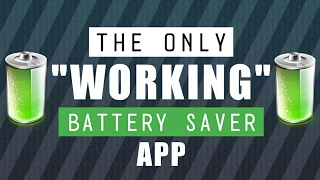 The Only Working Battery Saver App You Don