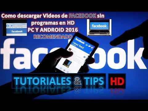 bajar videos de facebook hd android