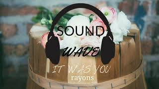 It was You-rayons