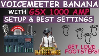 How to Setup Voicemeeter Banana With GSX 1000 For PUBG BEST SETTINGS!
