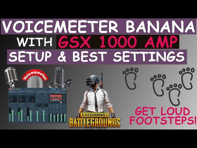 How to Setup Voicemeeter Banana With GSX 1000 For PUBG BEST