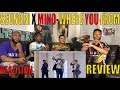 SEUNGRI FT. MINO  WHERE YOU FROM REACTION/REVIEW