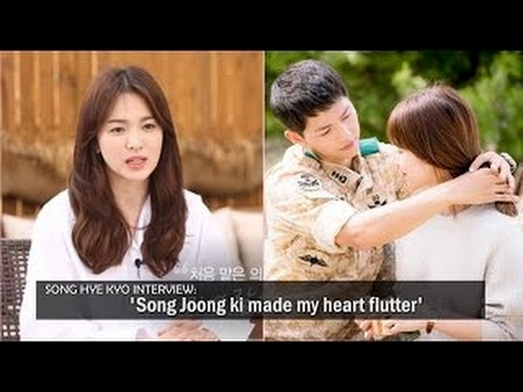 Song Hye kyo interview: 'Song Joong ki made my heart flutter'