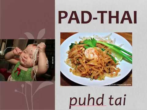 How to Pronounce Thai Foods Like a Pro