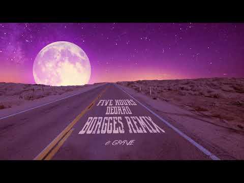Deorro - Five Hours Borgges Remix