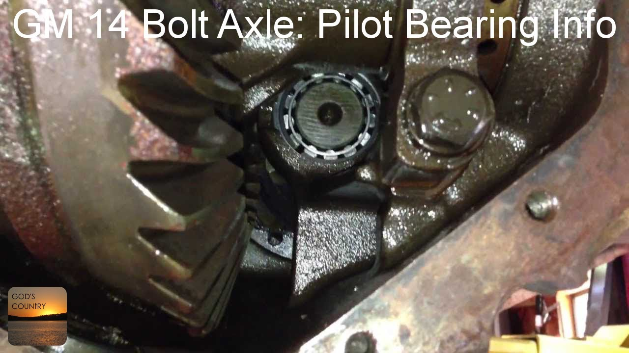 GM 14 Bolt Axle - Pilot or Straddle Bearing Information