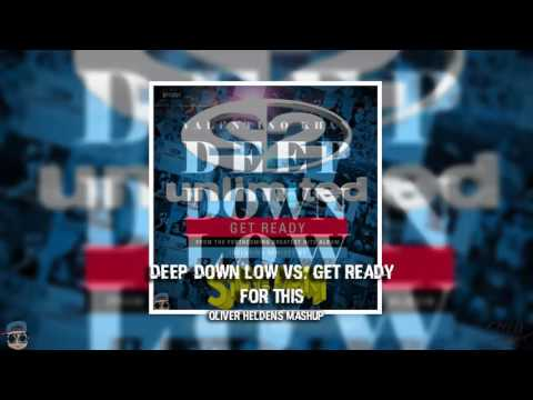 🚀Deep Down Low vs Get Ready For This (Oliver Heldens Mashup)🚀