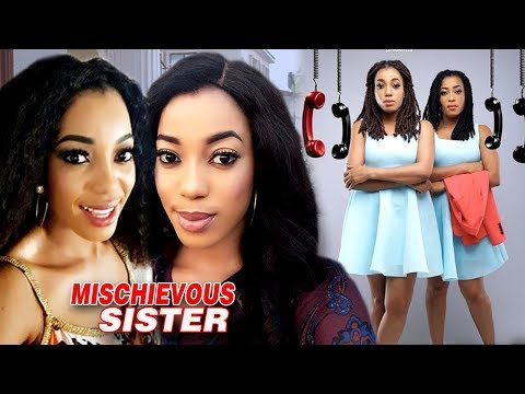Mischievous Sister - Full Movie Nollywood Movie 2018 | Lates