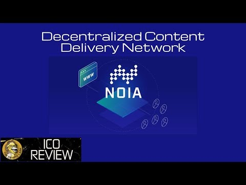 The Future of Content Delivery - NOIA ICO