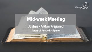 Joshua - A Man Prepared - Selected Scriptures