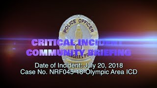 Critical Incident Video Release NRF045-18 Olympic ICD