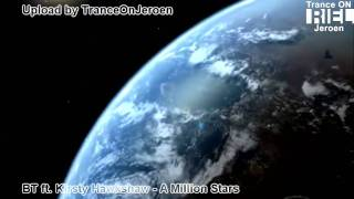 [HD] BT feat. Kirsty Hawkshaw - A Million Stars (best vocal trance 2010, Hubble deep field video]