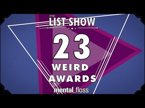 23 Weird Awards - mental_floss on YouTube - List Show (246)