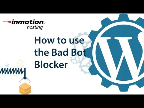 How to use the Bad Bot Blocker in WordPress Mp3