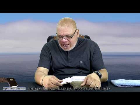 Explicando os versículos - 69 -Ministério Atalaia de Deus