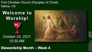 Worship Service, 10/24/2021