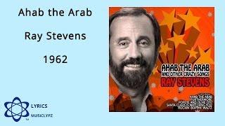 Ahab the Arab - Ray Stevens 1962 HQ Lyrics MusiClypz