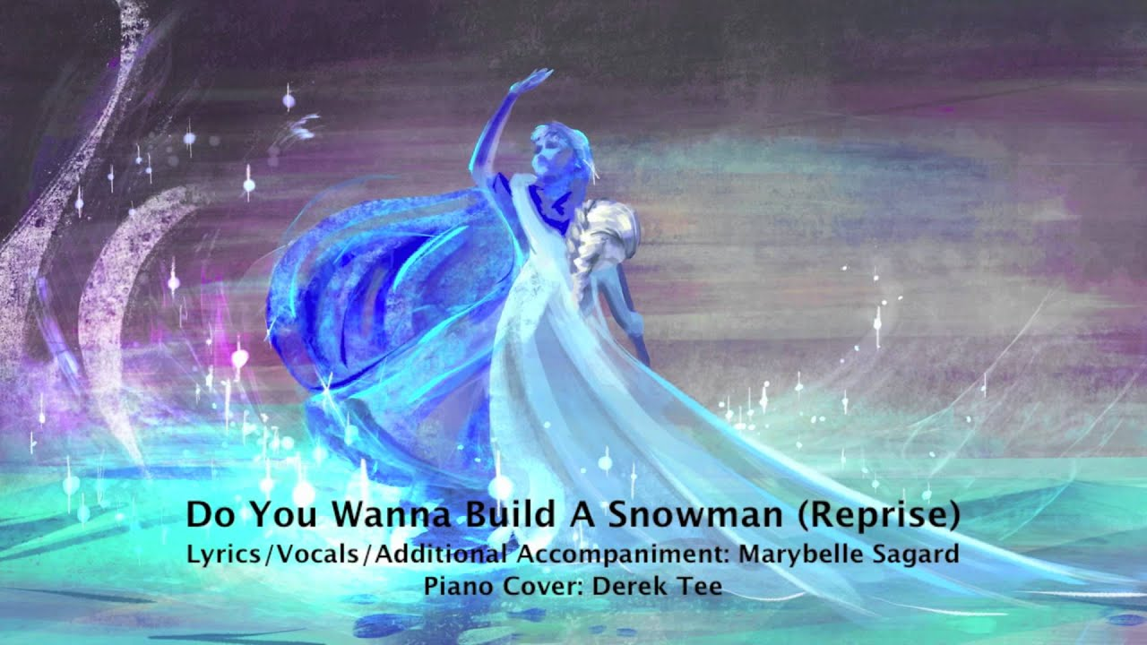 Do You Wanna Build A Snowman Reprise Disneys Frozen