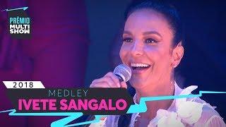 Baixar Um Sinal + Cheguei Pra Te Amar + O Farol + Tempo de Alegria | Ivete Sangalo | Prêmio Multishow 2018