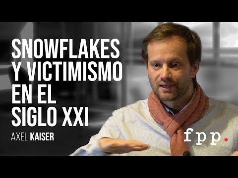 Snowflakes y victimismo en el siglo XXI por Axel Kaiser