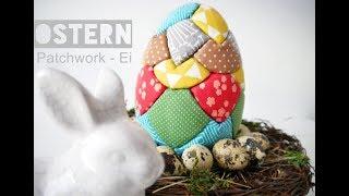 Ostern | DIY | Patchwork - Ei