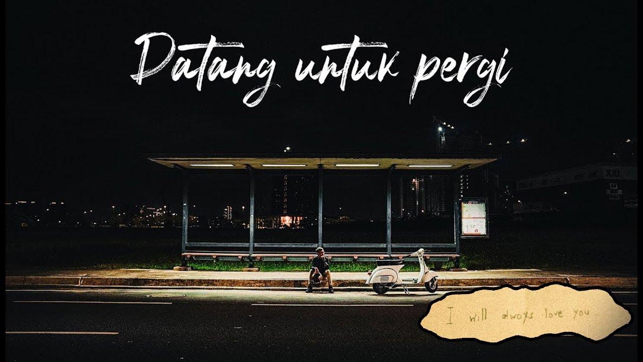 Mahen - Datang Untuk Pergi (Official Music Video)