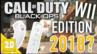 BLACK OPS WII IN 2018? IS IT STILL ALIVE?! CALL OF DUTY ON THE WII U | 2D