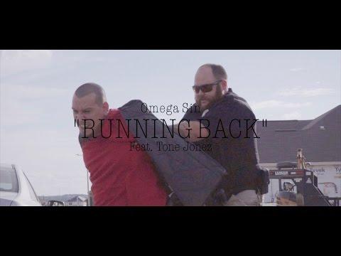 Omega Sin- Running Back ft. Tone Jonez (Official Music Video)