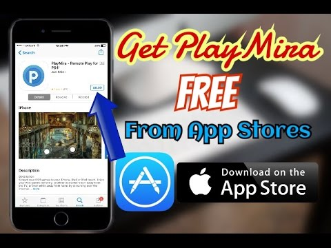 NEW Get PlayMira - Remote Play for PS4 From App Store FREE iOS 10-10 2 1    No Jailbreak or PC