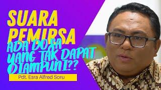 Q & A PDT. ESRA ALFRED SORU : ADA DOSA YANG TAK DAPAT DIAMPUNI?