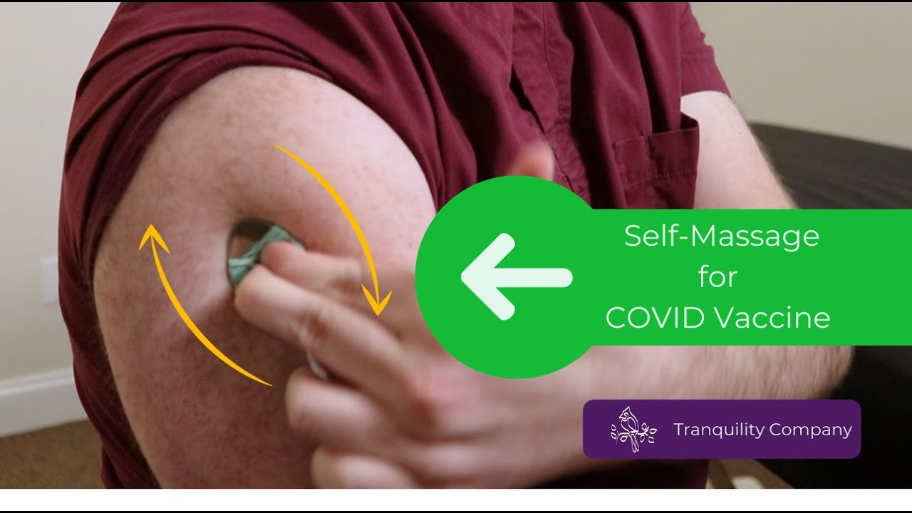 How to Prepare for COVID Vaccine: A Self-Massage Technique to Reduce Arm Pain