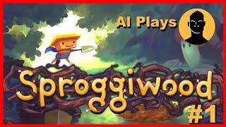Al Plays Sproggiwood #1 (PC Gameplay)