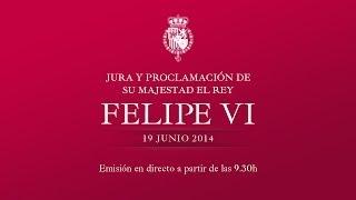 Acto solemne de Jura y Proclamación de de Su Majestad el Rey Don Felipe VI
