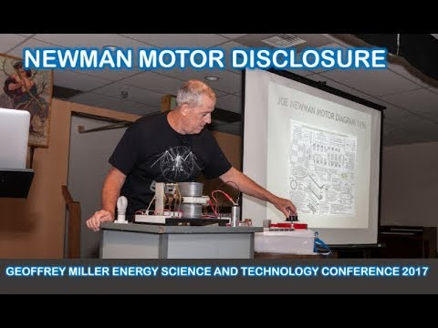 Newman Motor Disclosure by Geoffrey Miller Energy Science and Technology Conference