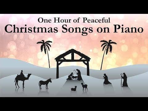 One Hour of Peaceful Christmas Songs on Piano with lyrics