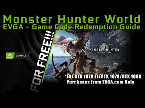 NVIDIA/EVGA - Monster Hunter World Bundle Redemption thumbnail