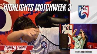 Match Highlights Reguler League Week 3