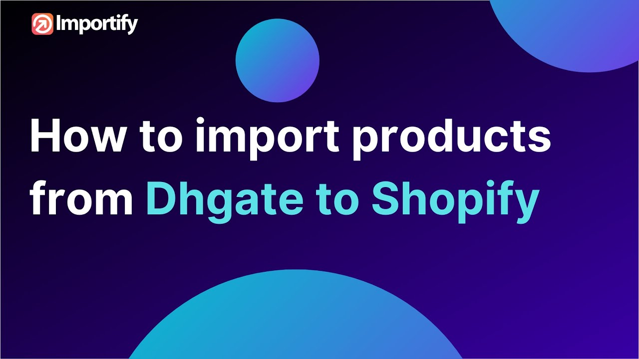 a2ab8bc0872 How to import   fulfil orders from dhgate to shopify - YouTube