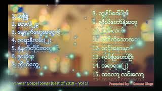 Myanmar Gospel Songs (Best Of 2018 - Vol 1!)