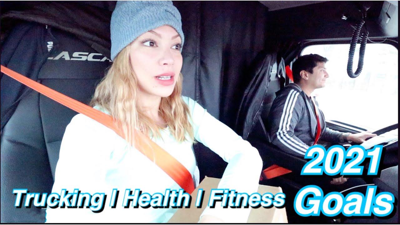 Trucking Health & Fitness Goals 2021