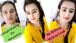 Simple Makeup For HouseWives / A day In My Life / No foundation Makeup/ SWATI BHAMBRA
