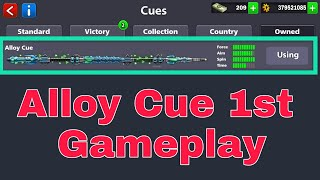 Alloy Cue 1st Gameplay Biggest Cue IN History For 8 Ball Pool 👍😘
