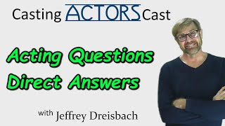 Acting Questions-Direct Answers