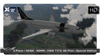 [X-Plane] IXEG 737 & Q8 Pilot | NZQN-NZWN | Special Edition