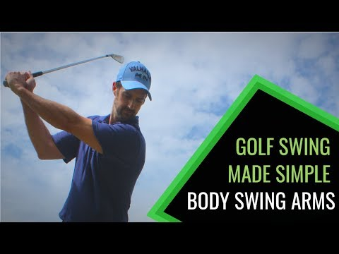 PERFECT GOLF SWING MADE SIMPLE WITH BODY SWING ARMS (*YOUR PERFECT SWING)