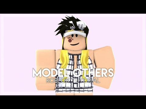 Roblox How To Make A Model Of Someone Else How To Make A Model Of Someone Else Roblox Tutorial Youtube