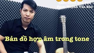 [Văn Bảo - Cảm Âm 13] Bản đồ hợp âm của Tone trên Guitar