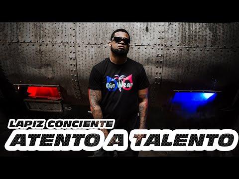 Lapiz Conciente – Atento A Talento (Video Oficial)