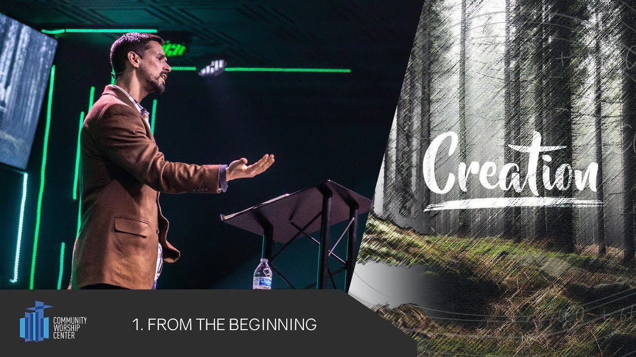 From the Beginning | Creation | Pastor Michael Reis