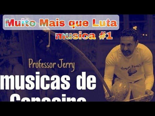 Musica de Capoeira #muitomaisqueluta #professorjerry